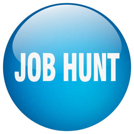 job hunt: job hunt blue round gel isolated push button