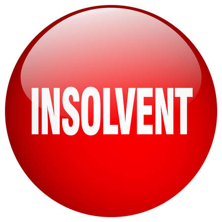 insolvent: insolvent red round gel isolated push button Illustration