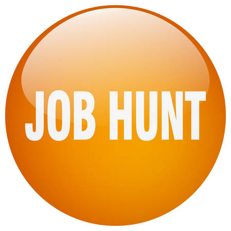 job hunt: job hunt orange round gel isolated push button