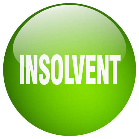 insolvent: insolvent green round gel isolated push button