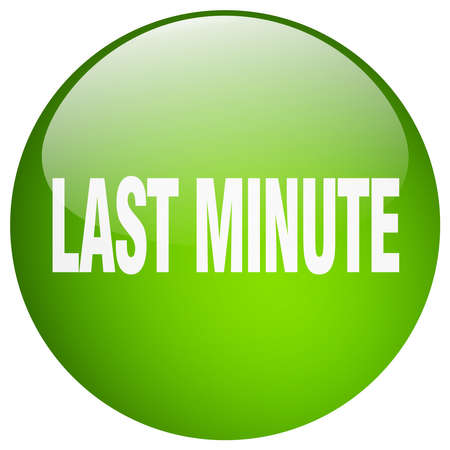 last minute: last minute green round gel isolated push button