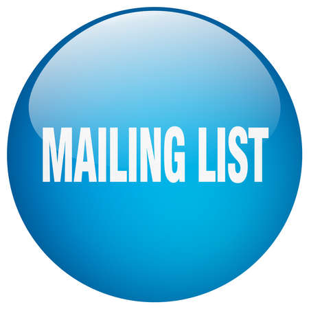 mailing: mailing list blue round gel isolated push button