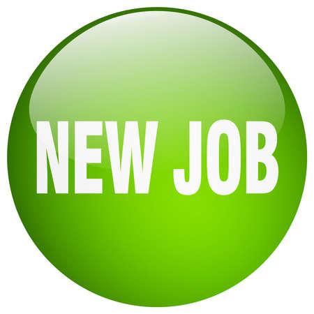 new job: new job green round gel isolated push button Illustration