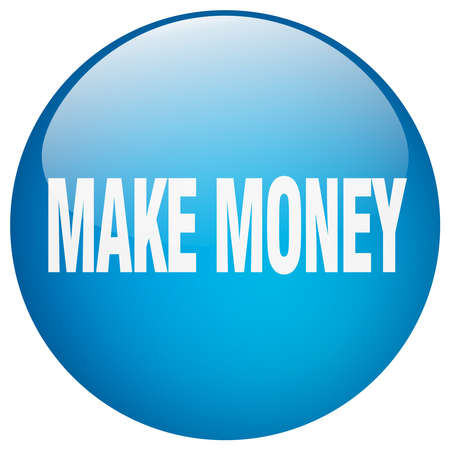 make money: make money blue round gel isolated push button