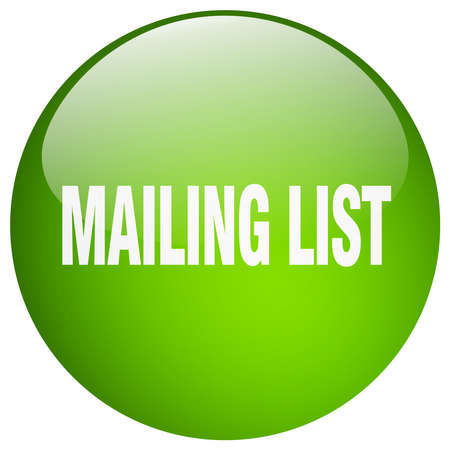 mailing: mailing list green round gel isolated push button Illustration
