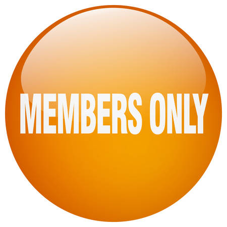 members only: members only orange round gel isolated push button