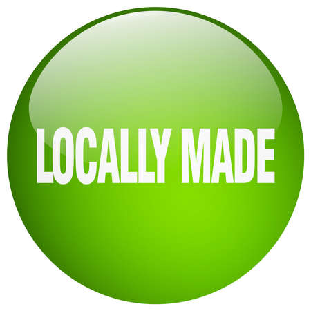 locally: locally made green round gel isolated push button Illustration