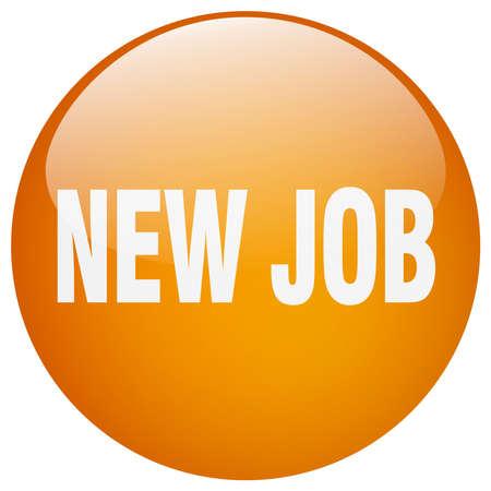 new job: new job orange round gel isolated push button