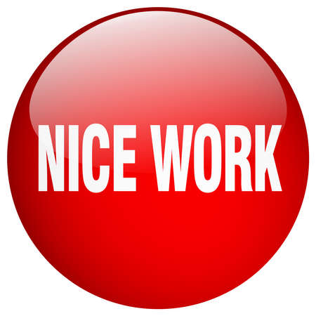 nice: nice work red round gel isolated push button Illustration