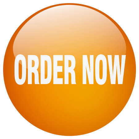 order now: order now orange round gel isolated push button