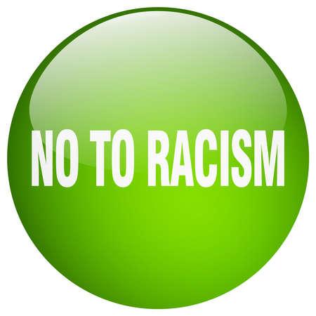 racismo: no al racismo redondo aislado en gel botón verde de empuje