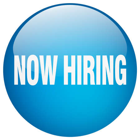 now hiring: now hiring blue round gel isolated push button