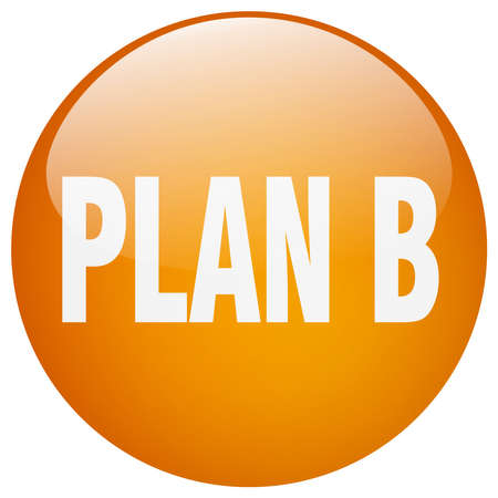 plan b: plan b orange round gel isolated push button