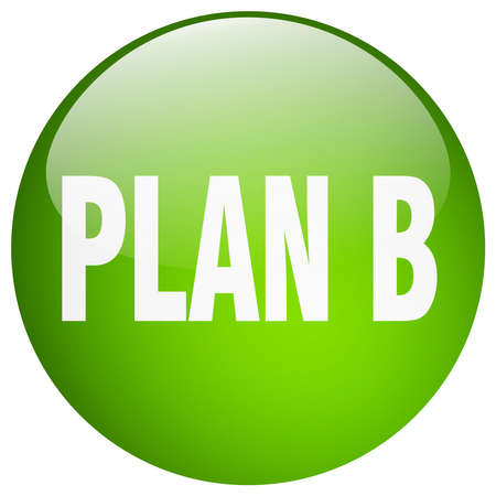 plan b: plan b green round gel isolated push button