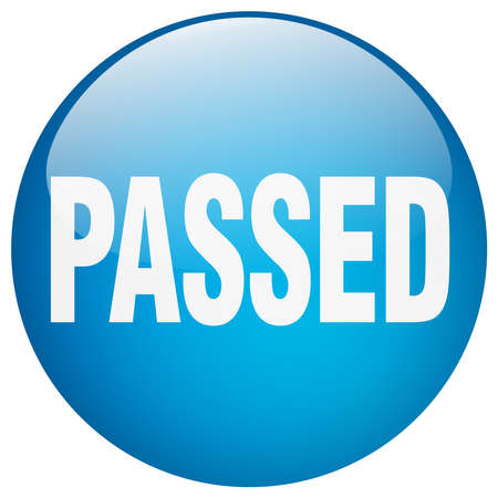 passed: passed blue round gel isolated push button