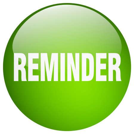 reminder: reminder green round gel isolated push button