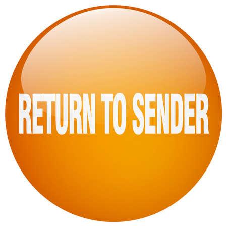 sender: return to sender orange round gel isolated push button