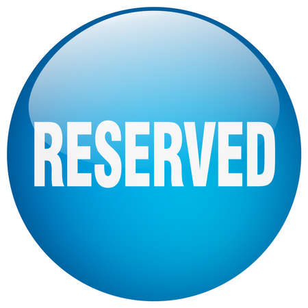reserved: reserved blue round gel isolated push button