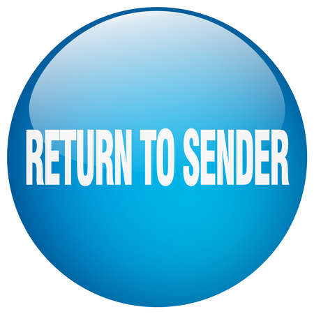 sender: return to sender blue round gel isolated push button
