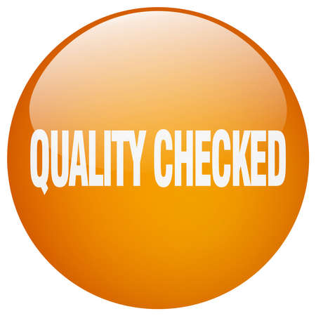checked: quality checked orange round gel isolated push button Illustration