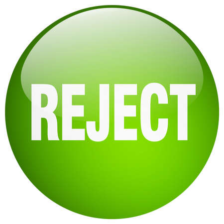 reject: reject green round gel isolated push button