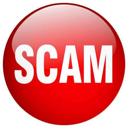 scam: scam red round gel isolated push button Illustration