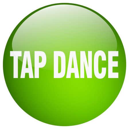 round dance: tap dance green round gel isolated push button