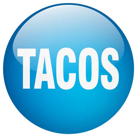 push button: tacos blue round gel isolated push button Illustration