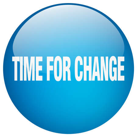 time change: time for change blue round gel isolated push button