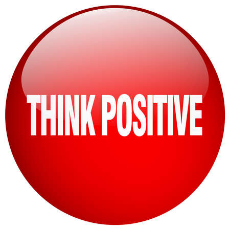 think positive: think positive red round gel isolated push button Illustration