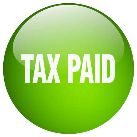 paid: tax paid green round gel isolated push button