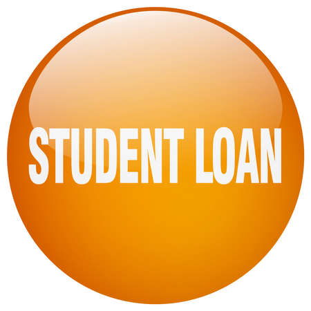 student loan: student loan orange round gel isolated push button
