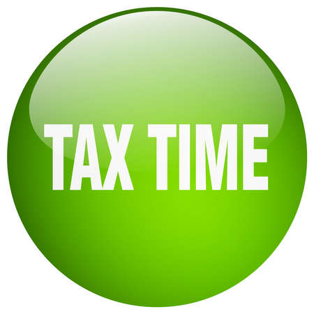 tax time: tax time green round gel isolated push button
