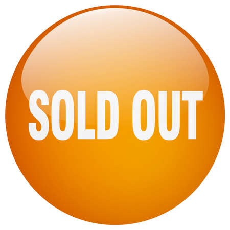 sold out: sold out orange round gel isolated push button
