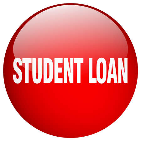student loan: student loan red round gel isolated push button Illustration