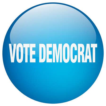 democrat: vote democrat blue round gel isolated push button