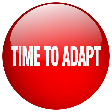 adapt: time to adapt red round gel isolated push button Illustration