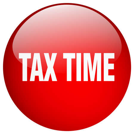 tax time: tax time red round gel isolated push button Illustration