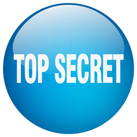 top secret: top secret blue round gel isolated push button