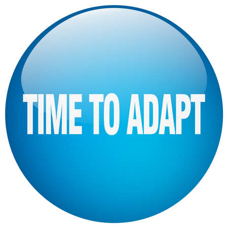 adapt: time to adapt blue round gel isolated push button