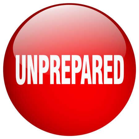 unprepared: unprepared red round gel isolated push button
