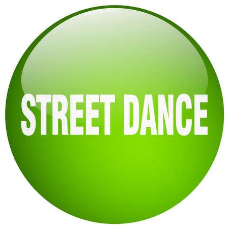 street dance: street dance green round gel isolated push button Illustration