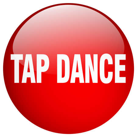 tap dance: tap dance red round gel isolated push button