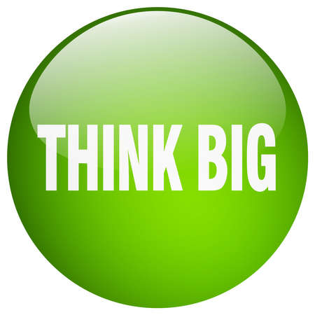 think big: think big green round gel isolated push button