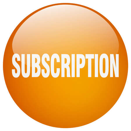 subscription: subscription orange round gel isolated push button