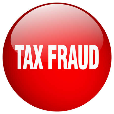 swindle: tax fraud red round gel isolated push button