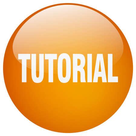 tutorial: tutorial orange round gel isolated push button
