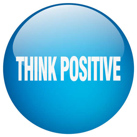 think positive: think positive blue round gel isolated push button