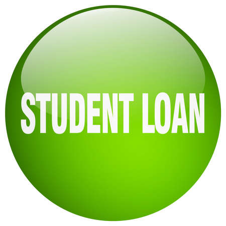 student loan: student loan green round gel isolated push button