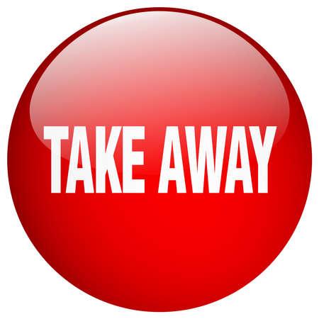 take away: take away red round gel isolated push button Illustration